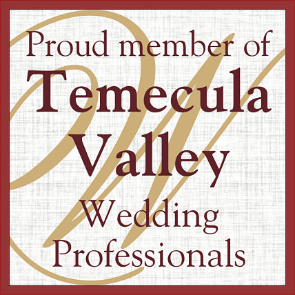 Proud member of Temecula Valley wedding Professionals